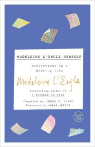 Madeleine L'Engle: Herself
